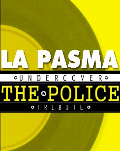 La Pasma (Tributo a The Police)